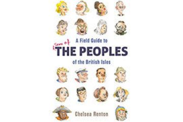 A Field Guide to the People of the British Isles