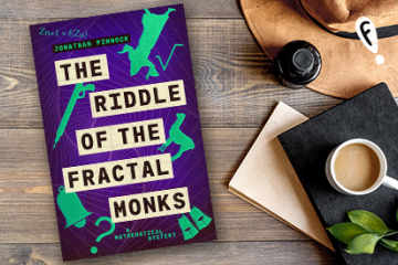 Win a copy of The Riddle of the Fractal Monks by Jonathan Pinnock