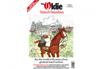 The Oldie Travel Omnibus: Our best travel writing since 1992