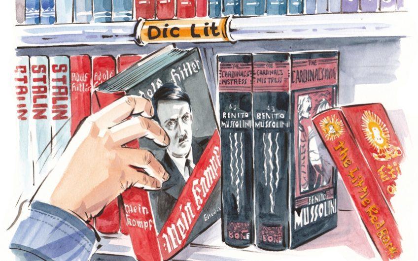 Foolish Führer: Dictator Literature: A History of Despots Through Their Writing By Daniel Kalder