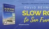 Slow Road to San Francisco by David Reynolds. OLDIE SPECIAL OFFER!